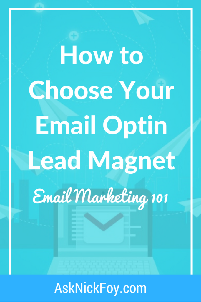 how to choose your email marketing optin lead magnet