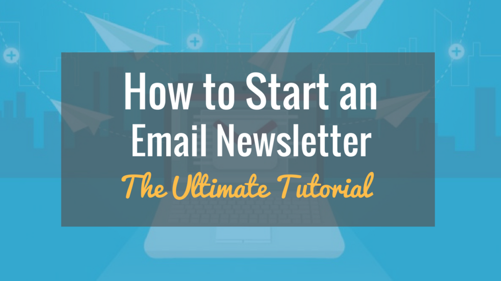 how-to-start-an-email-newsletter