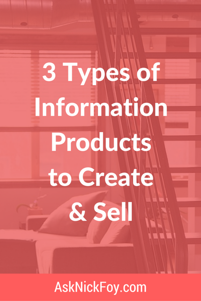 3 types of information products to sell