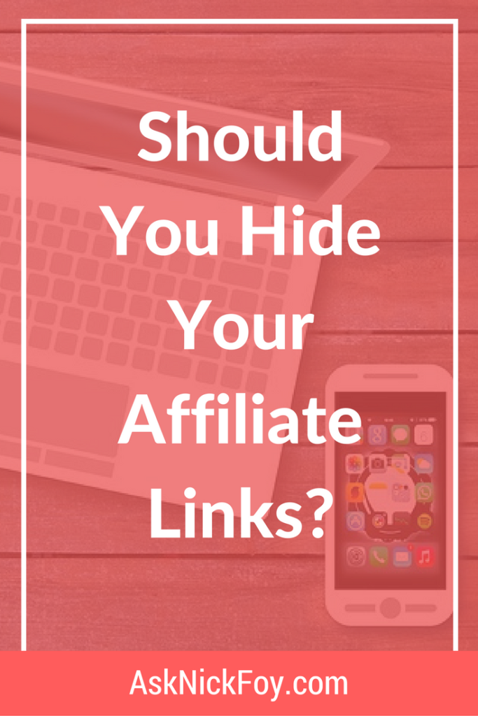 should you hide your affiliate links