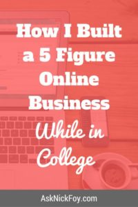 5 figure online business in college