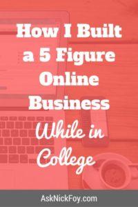 5 figure online business in college