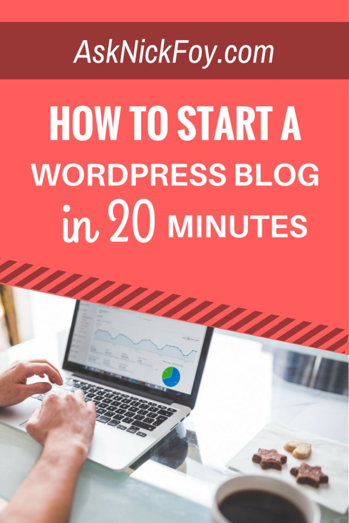 how-to-start-a-wordpress-blog-in-20-minutes