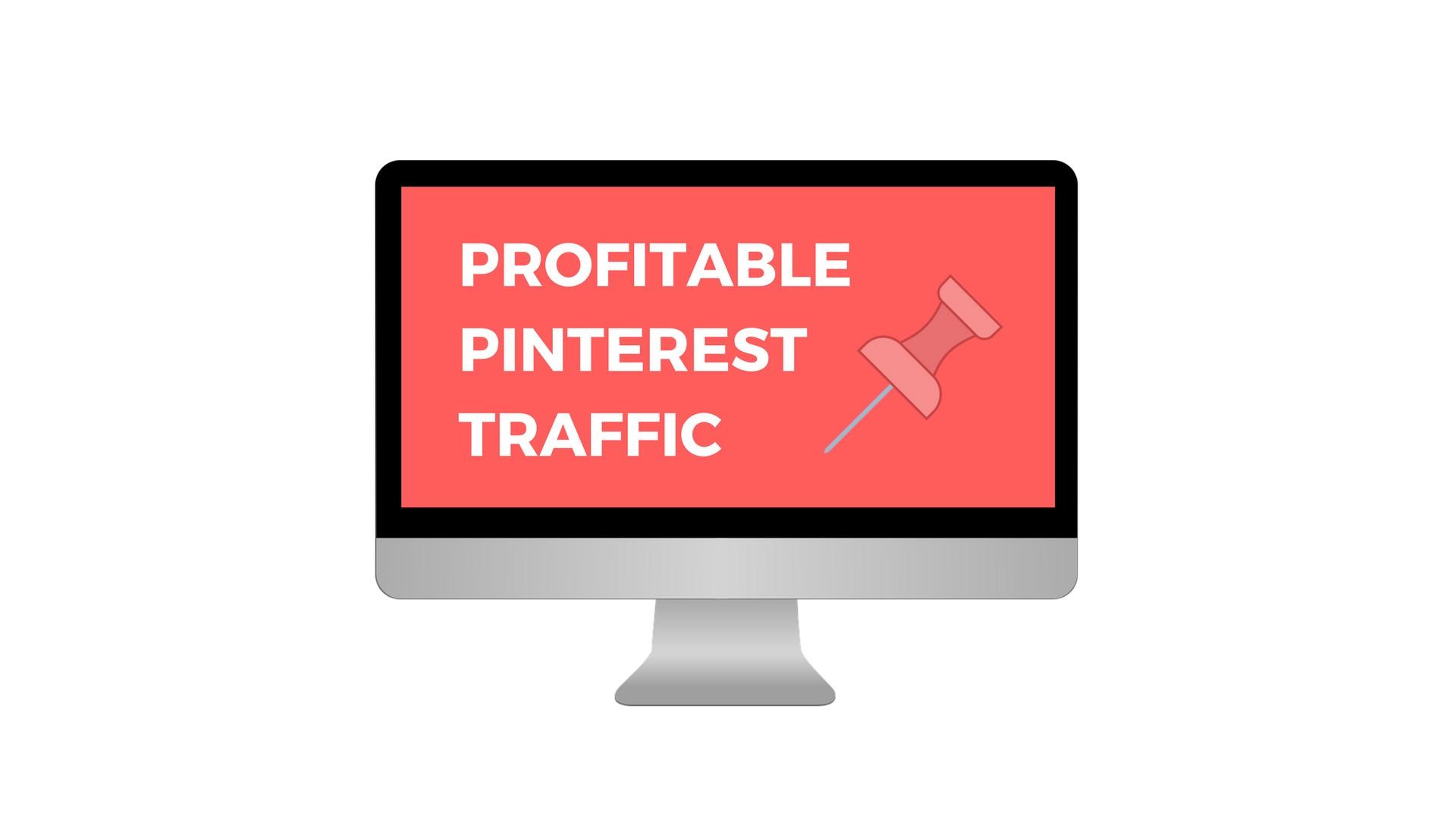 profitable pinterest traffic