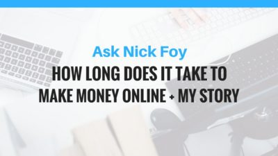 HOW LONG TO MAKE MONEY ONLINE