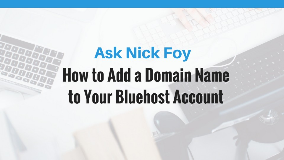 addon domain name bluehost account