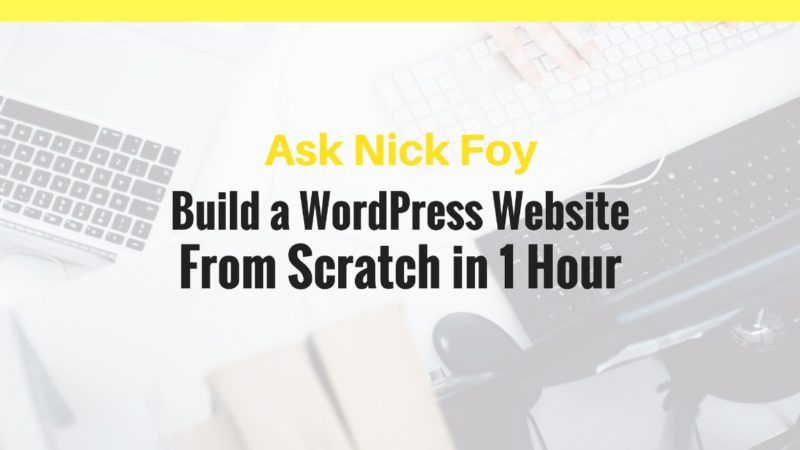 build a wordpress website scratch 1 hour