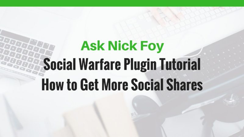 wordpress plugin social warfare tutorial