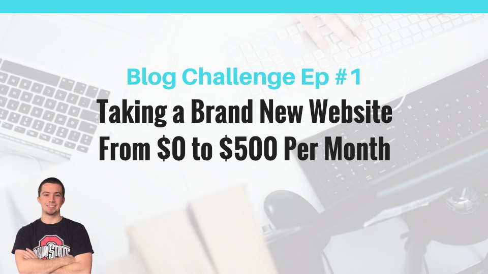 make money online blogging challenge 500 per month