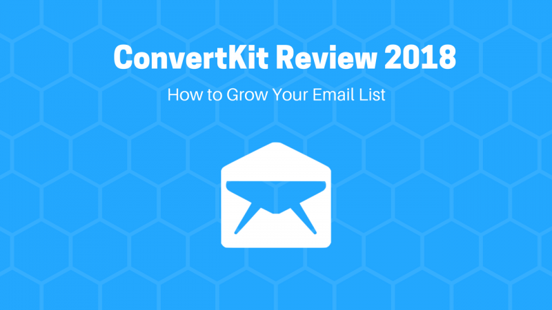 ConvertKit Review 2018