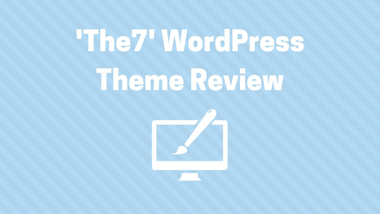 the7 wordpress theme review