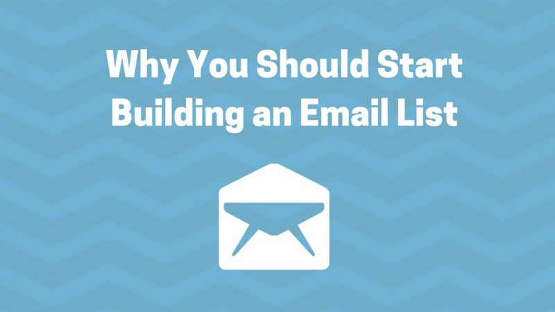 why start building an email list