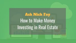 how to make money real estate investing